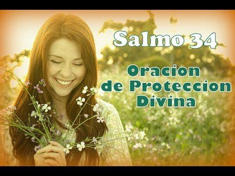 Salmo 34 _ Oración Poderosa de Protección Divina - YouTube