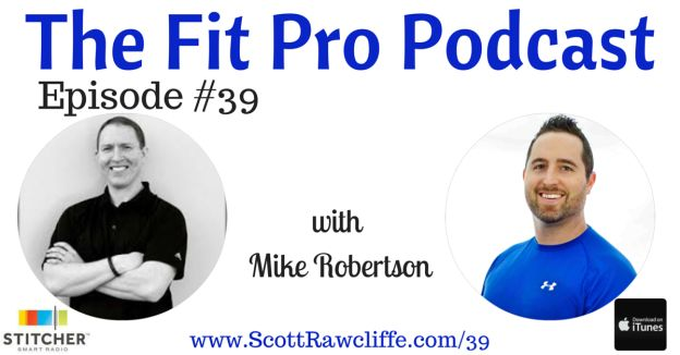 Listen to Mike Robertson discuss all his secrets to Physical Preparation => http://www.scottrawcliffe.com/39