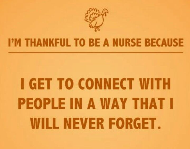 I am thankful to be a nurse!