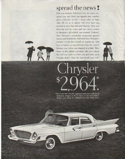 """1961 CHRYSLER vintage magazine advertisement """"spread the news"""" ~ model year 1961 ~ spread the news! Tell your friends! ... How you liked the full-size room; and the silent comfort of Newport's all-welded, rust-resistant Unibody."""