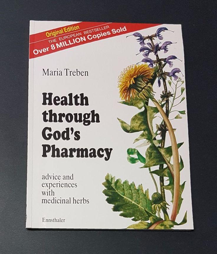 Health Through God's Pharmacy:  Advice and Experiences With Medicinal Herbs Used | eBay