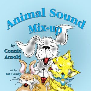 Animal Sound Mix-up Written by Connie Arnold illustrated by Kit GradyAnimal Sounds, Animal Collection, Sounds Mixups, Sounds Mixed Up, Mixups Paperback, Mixups Written, Stuffed Animal, Animal Planets Found, Pictures Book