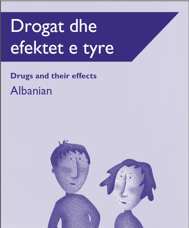 Drugs and their effects - Albanian | Australian Drug Foundation