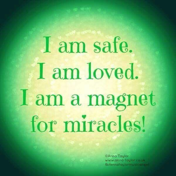 I am safe. I am loved. I am a magnet for miracles! #MeditateMate