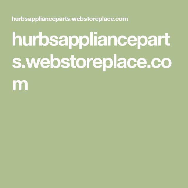 41 Best Hurbsapplianceparts Images On Pinterest Stove