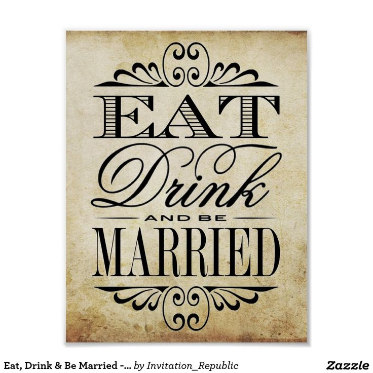 Eat, Drink & Be Married - Vintage Wedding Sign Poster