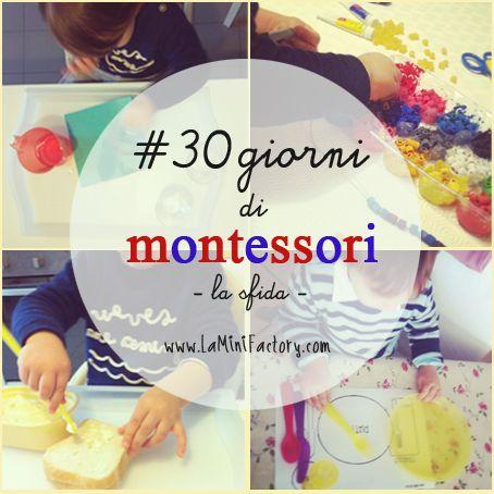 #30daysofmontessori #30giornidimontessori attività, giochi, ispirazioni, idee in stile montessoriano Montessori