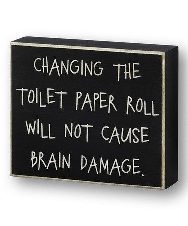 Another great find on #zulily! Black 'Toilet Paper Roll' Box Sign #zulilyfinds