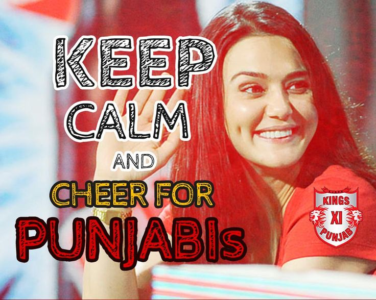 Keep Calm and Cheer for PUNJABIs! How many of you are cheering for #KX1P today against #DD in #IPL2015? #IPL #IPL8