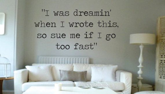Vinyl Wall Word Decal - I was dreamin when I wrote this, so sue me if I go too fast - Prince 1999 Lyrics - Prince Decal - Wall Words  Have you been wanting to decorate your home? Our wall words offer a great and affordable way to decorate your home. Save time, gas, and money and do all of your birthday and holiday shopping with us! We offer wall words for the whole family! All of our wall words are easy to apply and will typically last between 5 and 7 years! As soon as you purchase your wall…