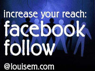 Facebook Follow: Expand Your Reach Beyond Your Fan Page. How to: http://louisem.com/3513/facebook-follow-reach-fan-page