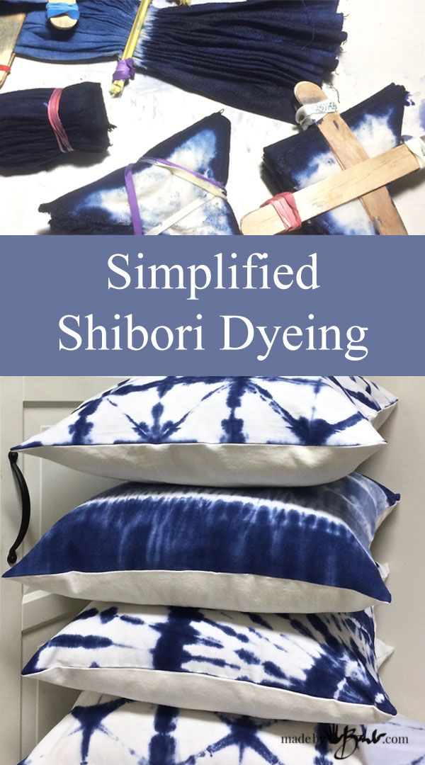 Simplified Shibori Dyeing—madebybarb Feature