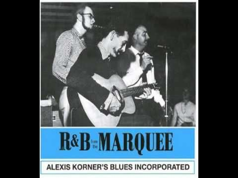 Alexis Korner's Blues Incorporated - R'n'B from the Marquee - 09  Hoochie Coochie Man