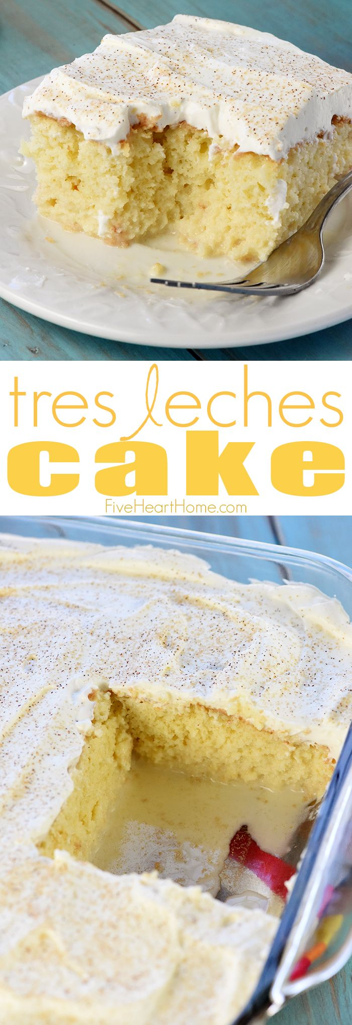 Tres Leches Cake ~ soaked with three types of milk and topped with fresh whipped cream, this sweet, moist, decadent dessert is perfect for celebrating Cinco de Mayo!   FiveHeartHome.com