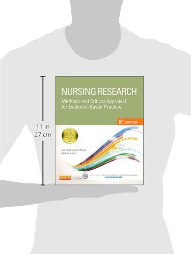 Nursing Research: Methods and Critical Appraisal for Evidence-Based Practice, 8e (Nursing Research: