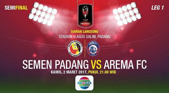 Hasil Pertandingan Semen Padang Kalahkan Arema 1-0 di Semifinal Piala Presiden 2017