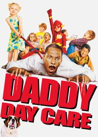 Daddy Day Care_When a conscientious father loses his lucrative dot-com job and faces economic ruin, he joins two friends in opening a business called Daddy Day Care.