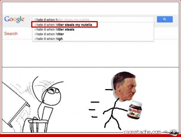 I hate it when Hitler steals my Nutella --- Even though I don't like Nutella, I still hate when Hitler steals it