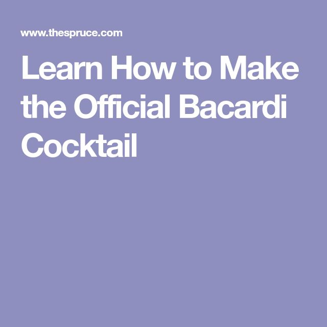 Learn How to Make the Official Bacardi Cocktail