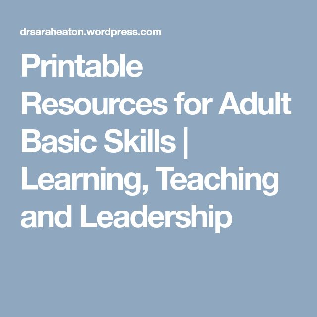Printable Resources for Adult Basic Skills | Learning, Teaching and Leadership