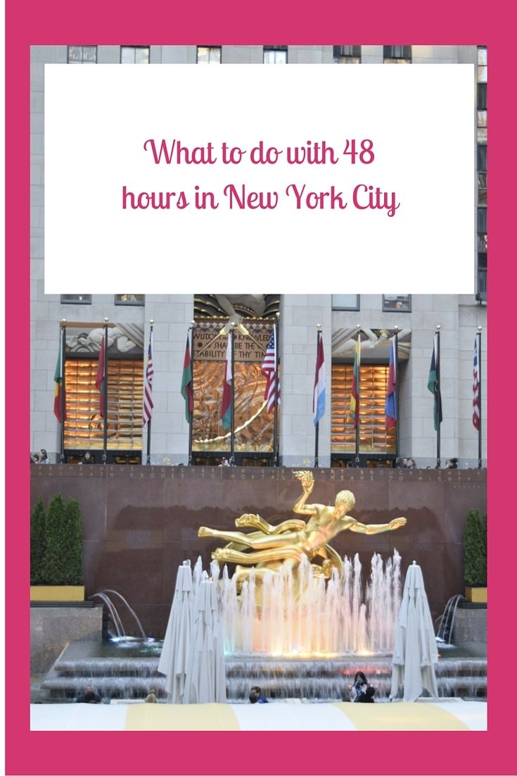 What To Do With 48 Hours in New York City http://thefrugalfashionistacdn.com/48-hours-new-york-city/