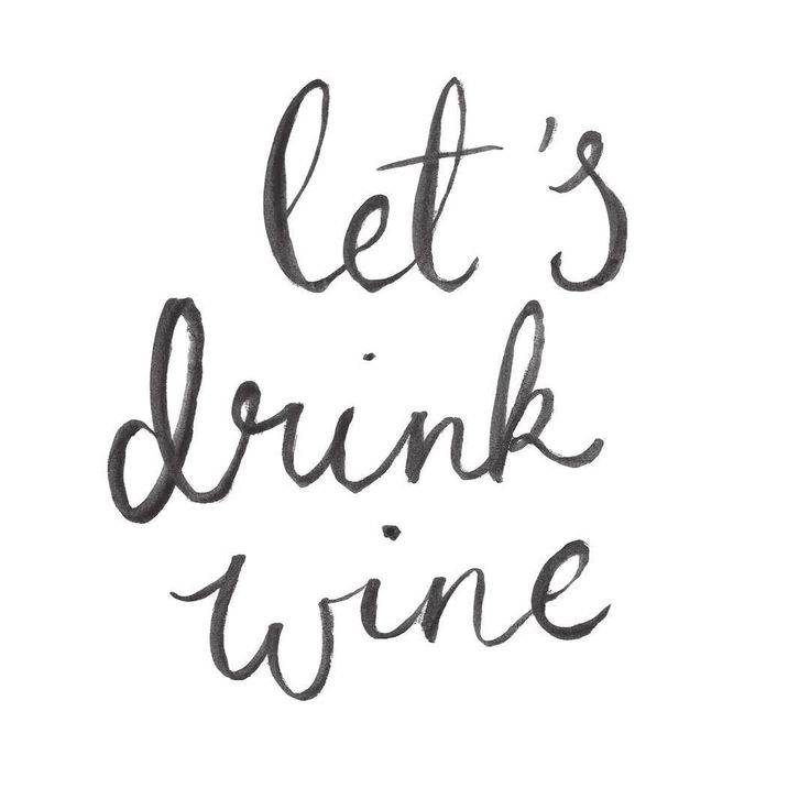 #kgoletters: Let's drink wine and talk about boys and giggle and maybe eat some ice cream. Hand lettered by yours truly