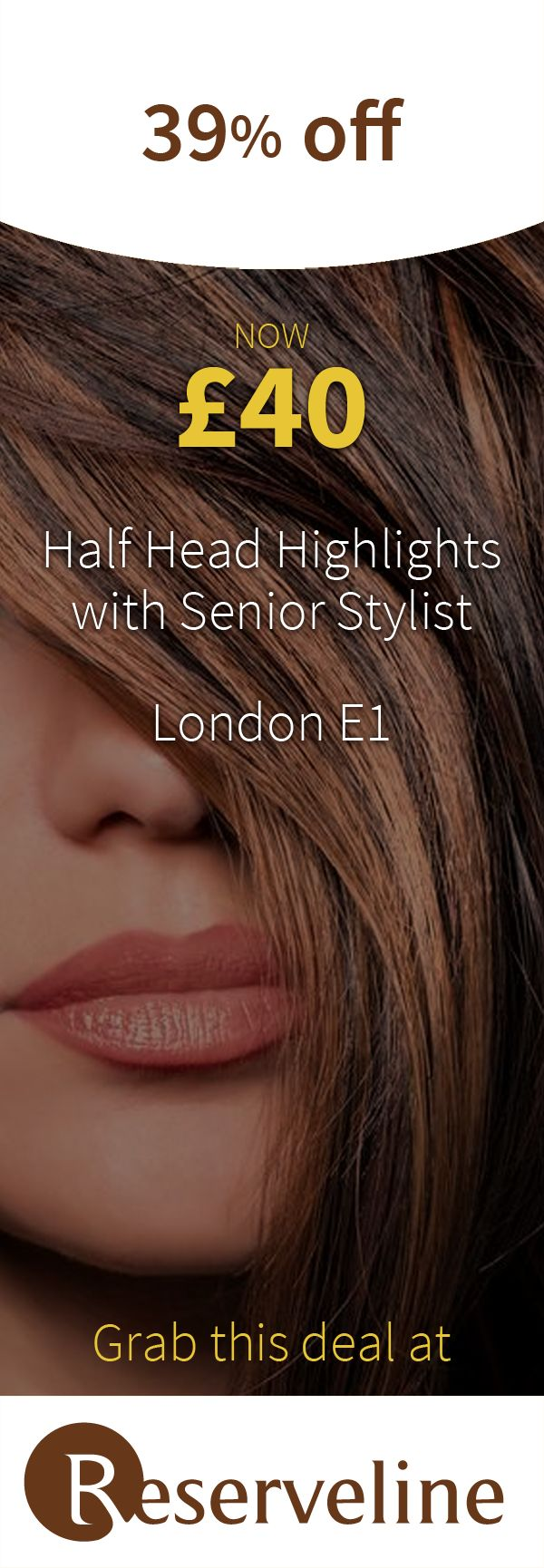 Get a morning appointment to save £25 on half-head highlights! #Reserveline #Beauty #Deals #Coupons #Vouchers
