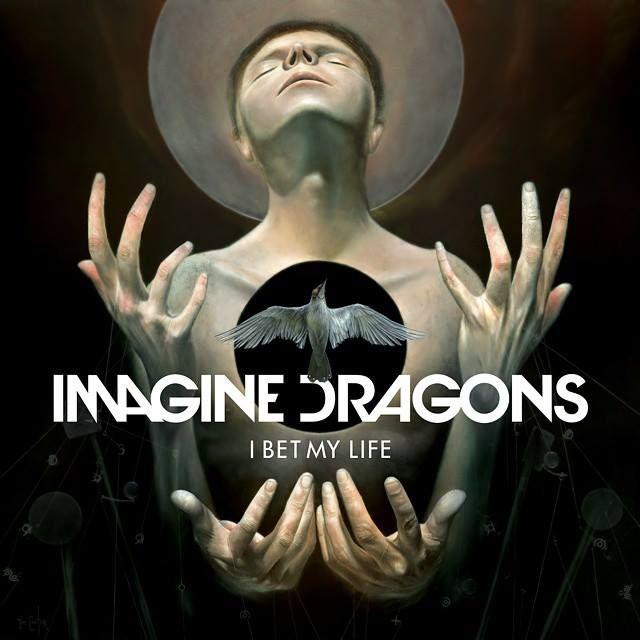 Imagine Dragons 'I Bet My Life' Artwork from Smoke + Mirrors!