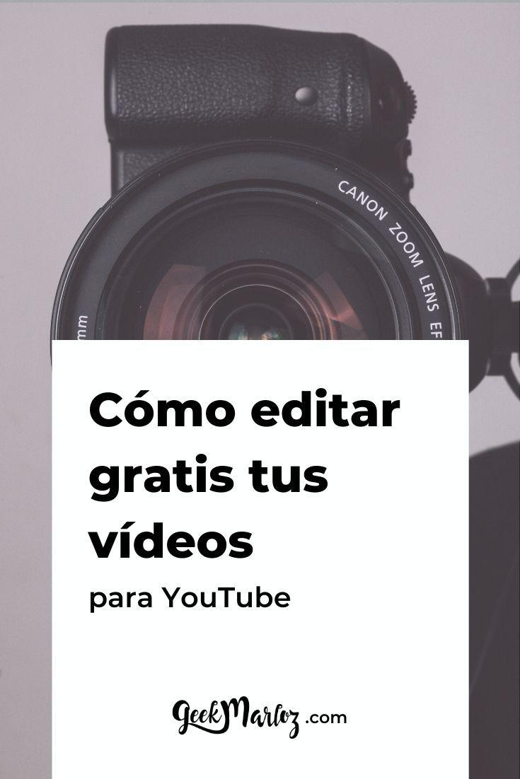 Cómo Edito Mis Vídeos De Youtube Opciones Para Laptop Y Celular Youtube Videos Videos De Youtube