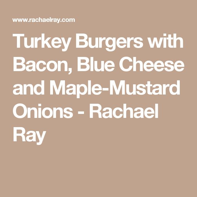 173 best rachel ray images on pinterest rachel ray for Blue cheese burger recipe rachael ray