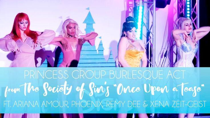 Disney Princess Burlesque Group Act ft. Remy Dee, Ariana Amour, Phoenix ...