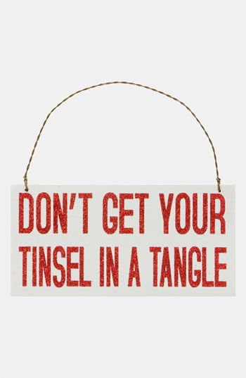 Primitives by Kathy 'Don't Get Your Tinsel in a Tangle' Sign available at #Nordstrom