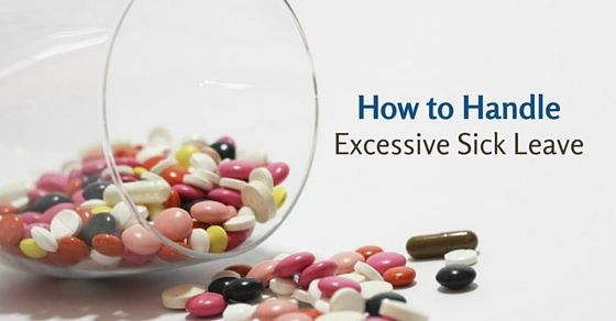 Handle excessive sick leave: In cases like this, it is very important to speak to your manager and get to know the situation so that serious action can be taken