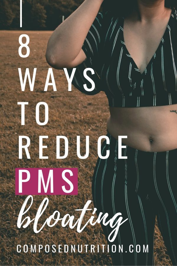 8 Ways To Reduce Pms Bloating Pms Bloating Relief Remedies For