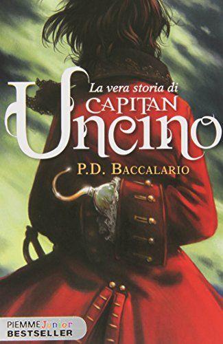 La vera storia di Capitan Uncino di Pierdomenico Baccalario
