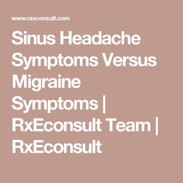 Sinus Headache Symptoms Versus Migraine Symptoms   RxEconsult Team   RxEconsult