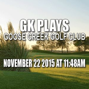 Goose Creek Golf Tee Times with GK PLays 6 Tee Times available!  Join Us!
