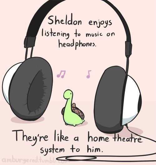 Sheldon enjoys listening to music on headphones. They're like a home theatre system to him.