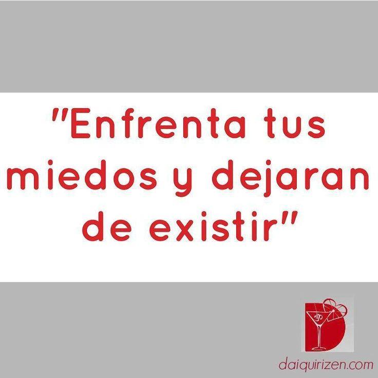 """""""Enfrenta tus miedos y dejarán de existir"""" #miedo #frases #motivación #inspiración"""