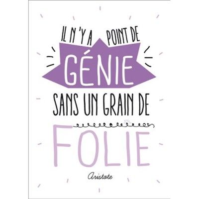 Carte postale message Il n'y a point de génie sans un grain de Folie - Citation Aristote  - Papeterie L'Atelier Chez Soi