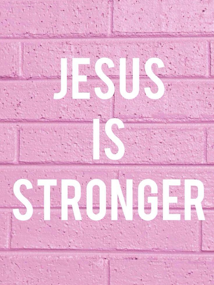 Jesus is stronger