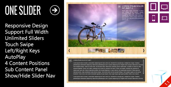 OneSlider - Interactive Responsive Slider . OneSlider has features such as High Resolution: Yes, Compatible Browsers: IE9, IE10, IE11, Firefox, Safari, Opera, Chrome, Software Version: jQuery