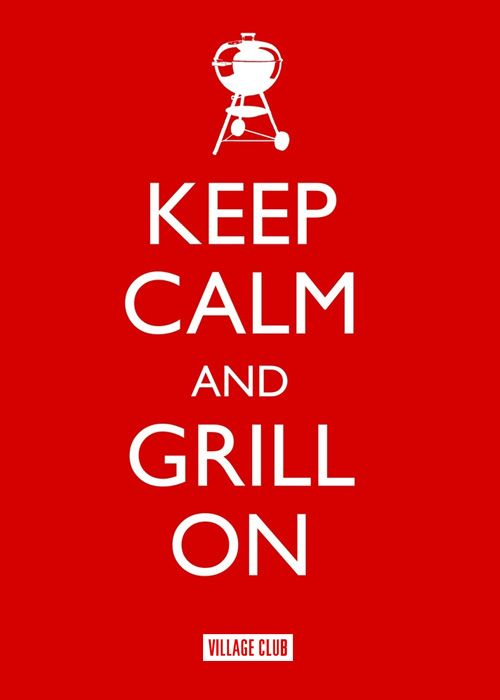 KEEP CALM & GRILL ON