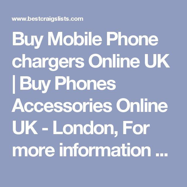 Buy Mobile Phone chargers Online UK | Buy Phones Accessories Online UK - London, For more information please visit here :  https://www.atronics.co.uk/