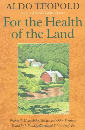 "Finding Answers in the Ambiguity of ""The Land Ethic"""