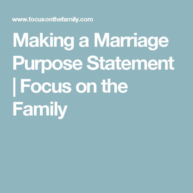 Making a Marriage Purpose Statement | Focus on the Family