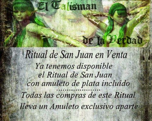 El Talisman de la Verdad: ***Ritual de San Juan, ya en Venta, con amuleto de...