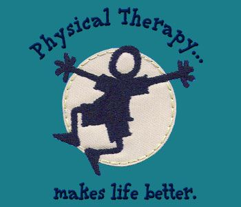 physical therapy shirt designs | Better Life: Physical Therapy Embroidered T-Shirt
