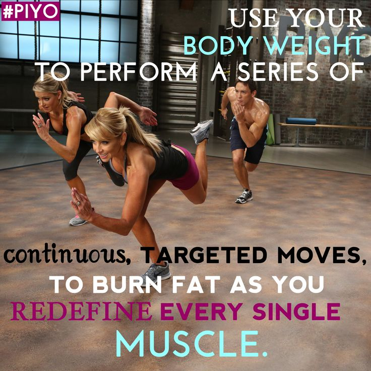 Use your body weight to perform a series of continuous, targeted moves, to burn fat as you redefine every single muscle. #piyo 30daypush.com