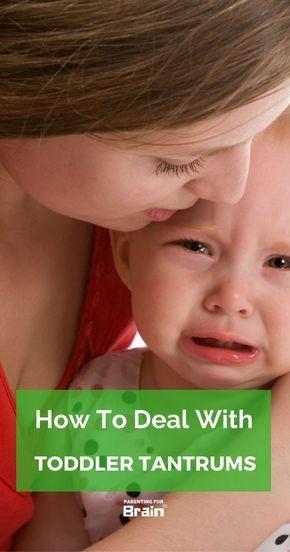 The Most Effective Way To Handle Tantrums #TemperTantrums #Parenting #parentingforbrain